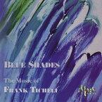 (CD) フランク・ティケリ作品集 Vol.1:ブルー・シェイズ / 演奏:ミシガン州立大学ウィンド・オーケストラ (吹奏楽)