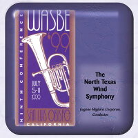 (CD-R)第9回世界吹奏楽大会1999(WASBE)/演奏:ノース・テキサス・ウィンド・シンフォニー(吹奏楽)