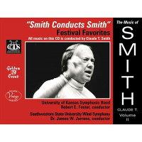 (CD)クロード・T・スミス作品集Vol.2/指揮:クロード・T・スミス/演奏:カンザス大学シンフォニックバンドほか(吹奏楽)