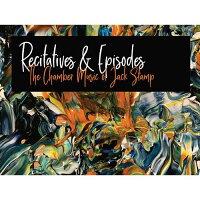 (CD)レチタティーヴォとエピソード:ジャック・スタンプ室内楽作品集(室内楽)