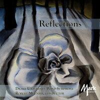 (CD)リフレクションズ/指揮:ロバート・ムニエ/演奏:ドレイク大学ウィンド・シンフォニー(吹奏楽)