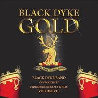 (CD)ブラック・ダイク・ゴールドVol.8/指揮:ニコラス・J・チャイルズ/演奏:ブラック・ダイク・バンド(ブラスバンド)