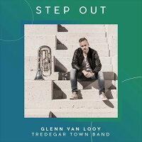 (CD)ステップ・アウト/演奏:グレン・ヴァンローイ(ユーフォニアム)