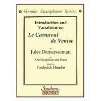 (楽譜)ヴェニスの謝肉祭/作曲:ジュール・ドゥメルスマン編曲:フレデリック・ヘムケ(アルト・サクソフォーン+ピアノ)