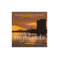 (CD)ハイランド讃歌/指揮:デヴィッド・キング/演奏:ヨークシャー・ビルディング・ソサエティ・バンド(ブラスバンド)