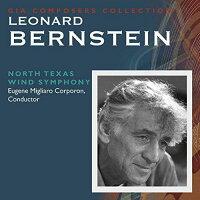 (CD2枚組)レナード・バーンスタイン作品集/指揮:ユージン・コーポロンほか/演奏:ノース・テキサス・ウインド・シンフォニーほか(吹奏楽)