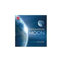 (CD)デスティネーション・ムーン/指揮:フィリップ・ハーパー/演奏:コーリー・バンド(ブラスバンド)
