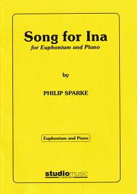 (スコア+パート譜セット)アイナの歌(イーナの歌、イナの歌)/作曲:フィリップ・スパーク(ユーフォニアム&ピアノ)