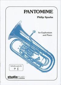 (スコア+パート譜セット)パントマイム/作曲:フィリップ・スパーク(ユーフォニアム&ピアノ)