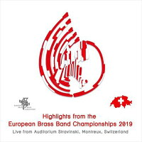 (CD2枚組)ヨーロピアン・ブラスバンド・チャンピオンシップス2019(ブラスバンド)