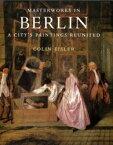 ◆◆ベルリン美術館の絵画 / コリン・アイスラー/著 高階秀爾/監訳 / 中央公論新社