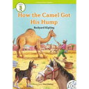 e-future e-future Classic Readers 3-02. How the Camel Got His Hump (with Audio CD)