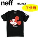 neff Tシャツ MICKEY ALL SMILES YOUTH TEE S/S ジュニア・ユース BLACK ミッキーマウス ディズニー Disney ネフtシャツ【C1】【w36】