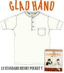 GLADHAND13STANDARDHENRYPOKETS/STeeWHITE