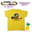 Crazy Shirts(クレイジーシャツ)-Womens- S/S Mini Tee @@PINEAPPLE DYED[2009812] @CATNAPPLEクリバンキャット 半袖 Tシャツ HAWAII ハワイ ネコレディース パイナップル染め【RCP】
