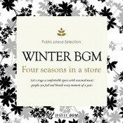 【商用音楽CD】冬BGM-Fourseasonsinastore-(17曲約57分)