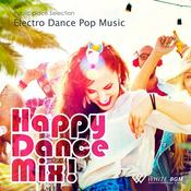 【商用音楽CD】HappyDanceMix!-ElectroDancePopMusic-(17曲約64分)
