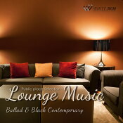 【商用音楽CD】LoungeMusic-Ballad&BlackContemporary-(17曲約66分)