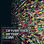 【商用音楽CD】ConventionCenterBGM-Technosound-(20曲約51分)