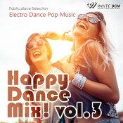【商用音楽CD】HappyDanceMix!vol.3-ElectroDancePopMusic-(19曲約64分)