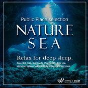 【商用音楽CD】ネイチャーシー-Relaxfordeepsleep.-(8曲約66分)