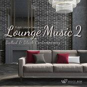【商用音楽CD】LoungeMusic2-Ballad&BlackContemporary-(14曲約57分)