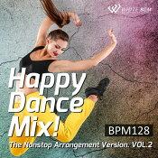 【商用音楽CD】ハッピーダンスミックス!vol.2-BPM128-(20曲約64分)