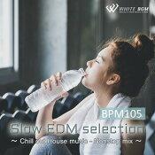 【商用音楽CD】スローEDMセレクション-BPM105-(16曲約60分)