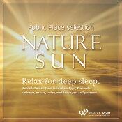 【商用音楽CD】ネイチャーサン-Relaxfordeepsleep.-(9曲約72分)