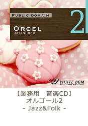 �ھ��Ѳ���CD��Orgel2-Jazz&Fork-(26����64ʬ��
