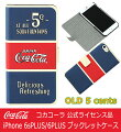 【送料無料】コカコーラ公式iphone6sPLUS/6PLUSケースCoca-Cola手帳型ブックレットケースOLD5centsオールドファイヴセンツ