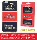 【送料無料】コカコーラ公式iphone6sPLUS/6PLUSケースCoca-ColaハードケースOld5centsオールドファイブセンツ