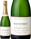 ブリュット トラディション グラン クリュNV エグリ ウーリエ ( 泡 白 ) シャンパン シャンパーニュ [J] ※ラベル移行中・ご指定不可