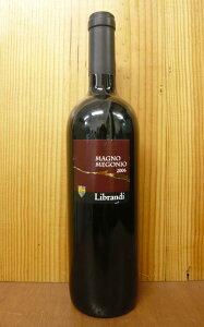 """マーニョ・メゴーニョ・ヴァル・ディ・ネート・ロッソ[2006]年・リブランディLibrandi """"Magno ..."""