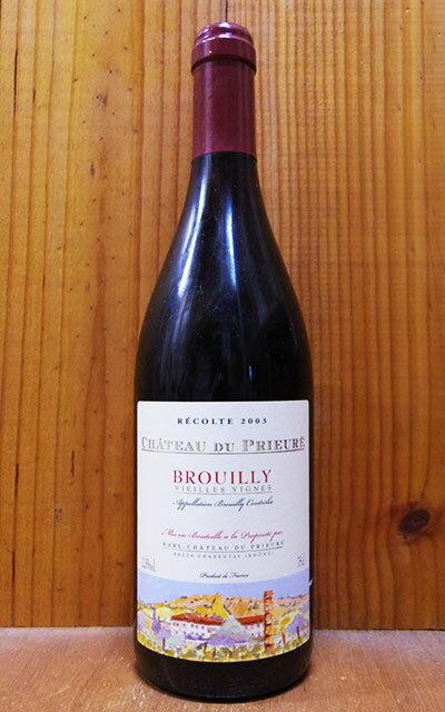 ワイン, 赤ワイン  2003 AOC 16Brouilly 2003 Chateau du Prieure AOC Brouilly