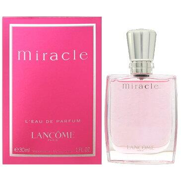 ランコム LANCOME ミラク EDP SP 30ml MIRACLE Eau de Parfum【あす楽対応_お休み中】【香水】lancome【香水 メンズ レディース 多数取扱中】