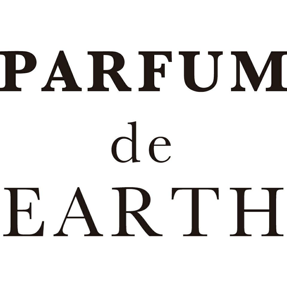香水フレグランスPARFUM de EARTH