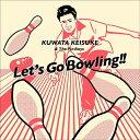 【先着特典付】桑田佳祐 & The Pin Boys/レッツゴーボウリング(KUWATA CUP 公式ソング)<CD>(通常盤)[Z-7832]20190101