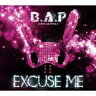 B.A.P/EXCUSE ME<CD+グッズ>(数量限定盤)140903