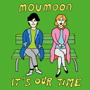 ■特典終了■moumoon/It's Our Time<CD+DVD>20150812