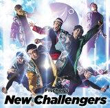 【オリジナル特典付】Fischer's/New Challengers<CD>(初回限定盤)[Z-8699]20191009