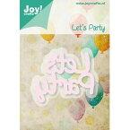 6002-0427/ジョイ・クラフツ/ダイ(抜型)/Let's Party パーティ テキスト