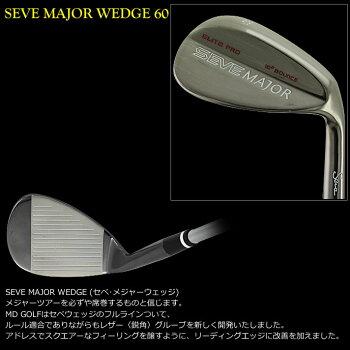 MDゴルフSEVEMAJORWEDGEセベ・メジャーウェッジ60