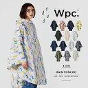 【Wpc.公式】 Wpc. ポンチョ 【雨 レインポンチョ ...