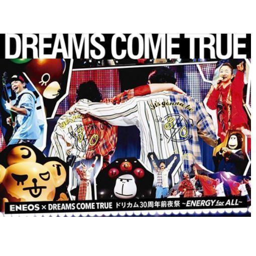 邦楽, その他 DVDDREAMS COME TRUE ENEOS DREAMS COME TRUE30ENERGY for ALL