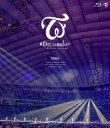 【BLU-R】TWICE / TWICE DOME TOUR 2019