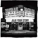 【CD】JUJU / YOUR STORY
