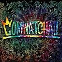 【ポイント10倍!】【CD】WANIMA / COMINATCHA!!(通常盤)