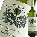 シャトー・クープ・ローズ・ブラン・ド・クープ・ローズ・キュヴェ・シャン・デュ・ロワ   ワイン 結婚祝い 還暦祝い 内祝い お返し お酒 プレゼント ギフト 白 白ワイン 誕生日 父 誕生日プレゼント 出産内祝い 記念日 わいん