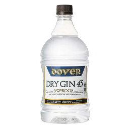 ドーバー ドライ ジン 45度 [PET] 1.8L 1800ml [ドーバー洋酒 スピリッツ 日本 7940036] 母の日 父の日 ギフト